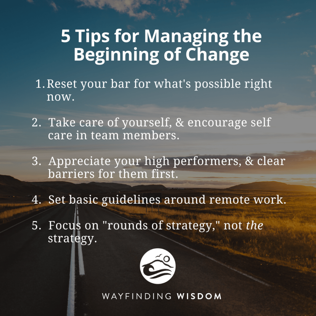 When the Road Is Long: 5 Strategies for Supporting Your Team Through the Beginning of Change